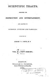 Scientific Tracts and Family Lyceum: Designed for Instruction and Entertainment, and Adapted to Schools, Lyceums and Families, Volume 4