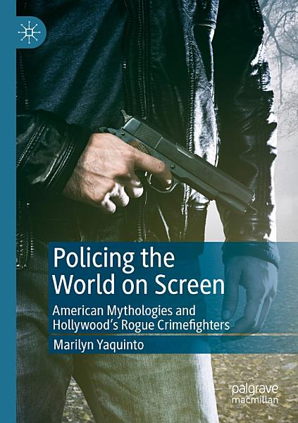 Download Policing the World on Screen Book