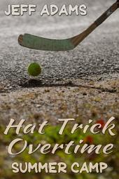 Hat Trick Overtime: Summer Camp