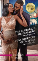 The Marriage He Demands/Consequences of Passion