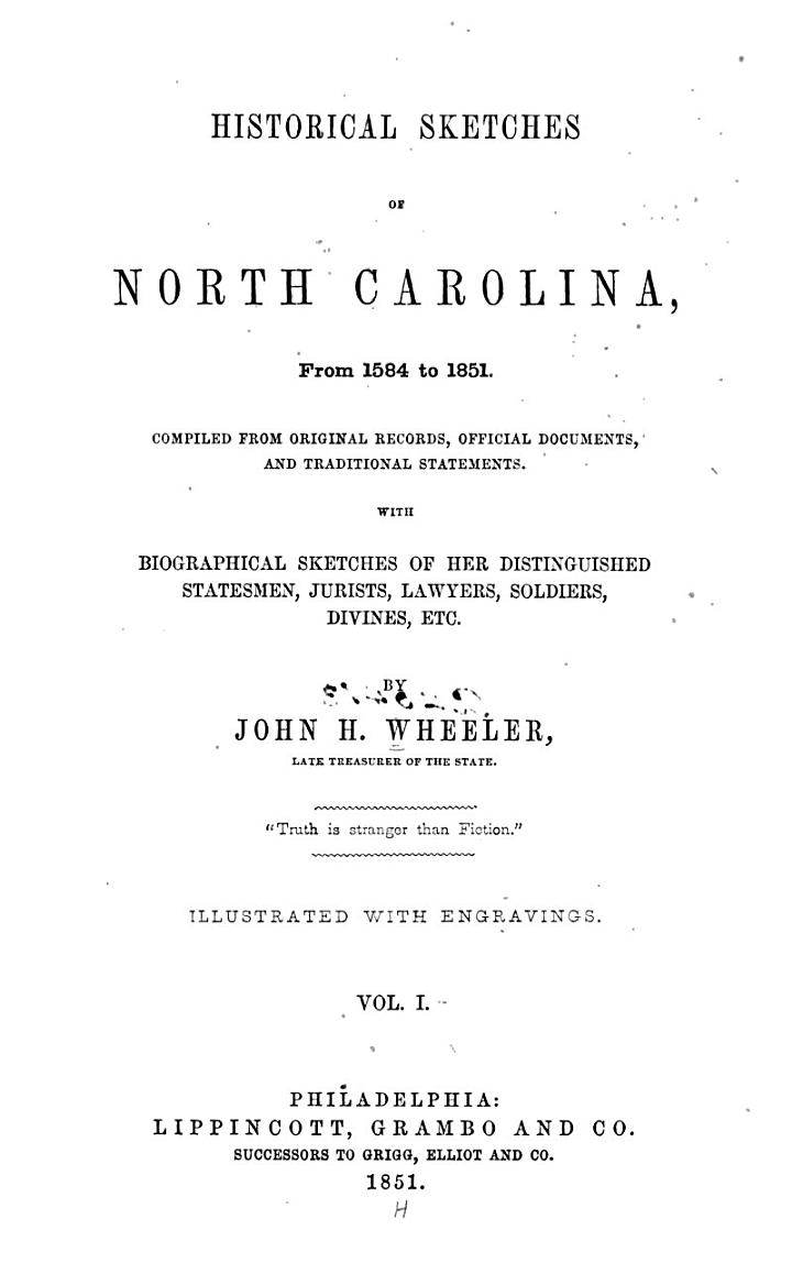 Historical Sketches of North Carolina from 1584 to 1851