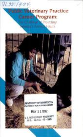 Public veterinary practice career program: the challenge of protecting America's animal health