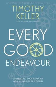 Every Good Endeavour Book