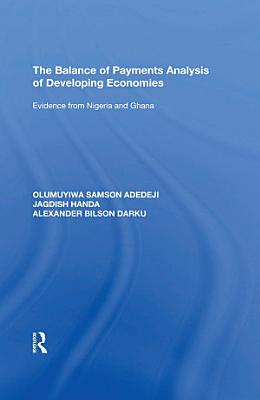 The Balance of Payments Analysis of Developing Economies