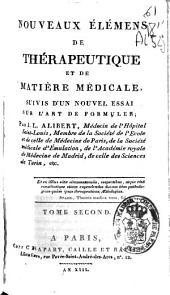 Nouveaux élémens de thérapeutique et de matière médicale: suivis d'un nouvel essai sur l'art de formuler, Volume2