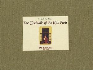 The Cocktails of the Ritz Paris