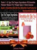 Best Low Fat Vegan Ingredients 90 Smoothie Blender Recipes For Weight Loss Detox Cleanse