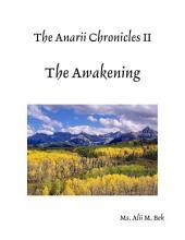 The Anarii Chronicles 2 - The Awakening