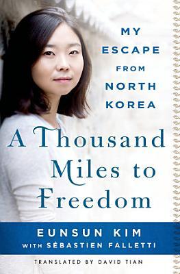 A Thousand Miles to Freedom PDF