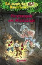 Das magische Baumhaus 40   Piratenspuk am Mississippi PDF