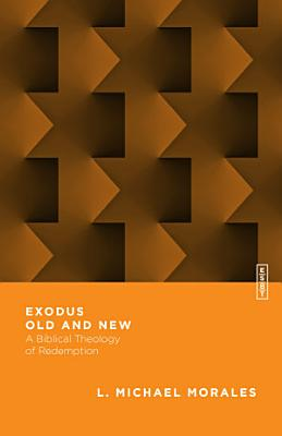 Exodus Old and New