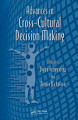 Advances in Cross Cultural Decision Making