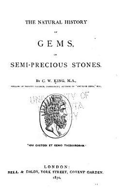 The Natural History of Gems Or Semi precious Stones PDF