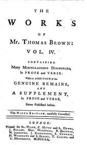 The works of Mr. Thomas Brown, serious and comical, in prose and verse: Volume 4