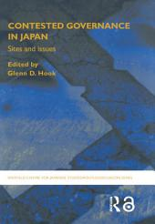 Contested Governance in Japan: Sites and Issues