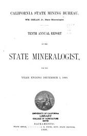 Annual Report of the State Mineralogist for the Year Ending ...: Volume 10