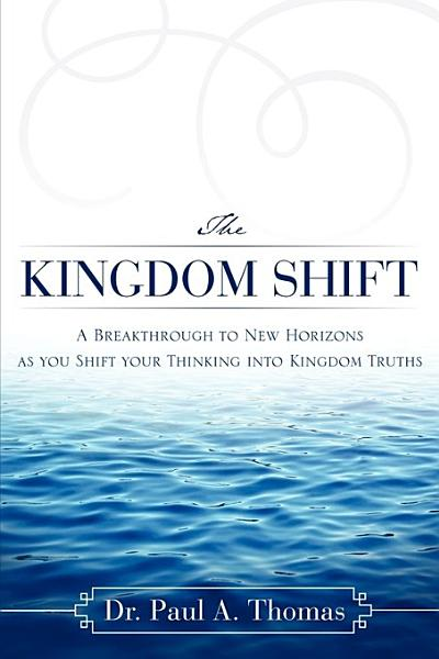 The Kingdom Shift
