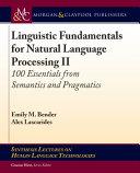 Linguistic Fundamentals for Natural Language Processing II