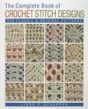The Complete Book of Crochet Stitch Designs PDF
