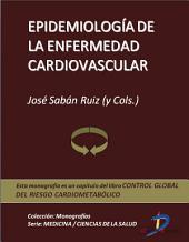 Epidemiología de la enfermedad cardiovascular: Control global del riesgo cardiometabólico
