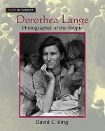 Dorothea Lange: Photographer of the People