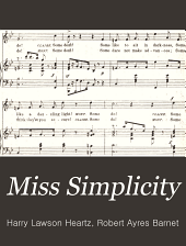 Miss Simplicity: a musical comedy