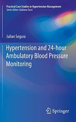 Hypertension and 24 hour Ambulatory Blood Pressure Monitoring PDF