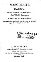 Marguerite d'Anjou: drame lyrique en trois actes