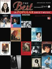 The Best in Popular Sheet Music: Advanced Piano Sheet Music