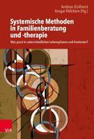 Systemische Methoden in Familienberatung und  therapie PDF
