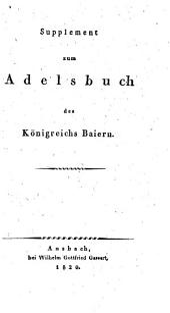 Adelsbuch des Königreichs Baiern: Supplement. 2