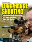 The Gun Digest Book of Long Range Shooting Book