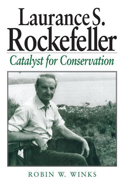 Download Laurance S  Rockefeller Book