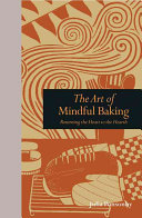 The Art of Mindful Baking PDF