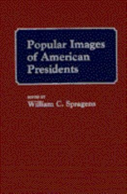 Popular Images of American Presidents PDF