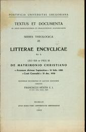 Litterae encyclicae Leo XIII et Pius XI. De matrimonio christiano