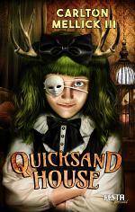 Quicksand House