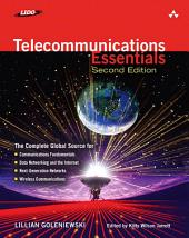 Telecommunications Essentials, Second Edition: The Complete Global Source, Edition 2