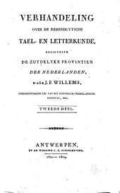Verhandeling over de Nederduytsche tael- en letterkunde, opzigtelyk de zuydelyke provintien der Nederlanden: Volume 2