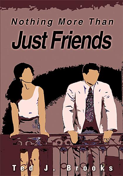 Download Nothing More Than Just Friends Book