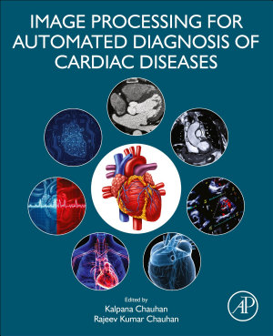 Image Processing for Automated Diagnosis of Cardiac Diseases