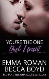 You're The One That I Want: a Somewhere, TX book