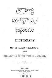 A Dictionary of the Mixed Dialects and Foreign Words Used in Telugu: With an Explanation of the Telugu Alphabet