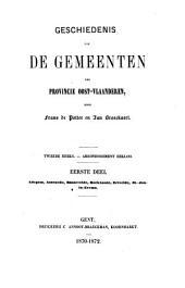 Geschiedenis van de gemeenten der provincie Oost-Vlaanderen : tweede reeks - arrondissement Eekloo: Volume 1