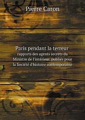 Paris pendant la terreur: Volumes1à4