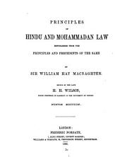 Principles of Hindu and Mohammadan Law Republished from the Principles and Precedents of the Same