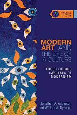 Modern Art and the Life of a Culture PDF