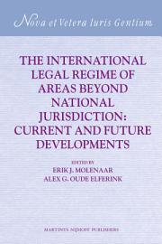 The International Legal Regime of Areas beyond National Jurisdiction PDF