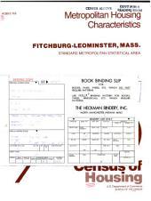 1980 census of housing: Metropolitan housing characteristics. Fitchburg-Leominster, Mass