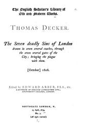The English Scholar's Library of Old and Modern Works: The seven deadly sins of London